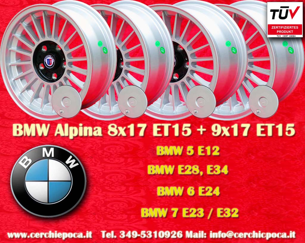 BMW Alpina BMW 5 E12, E28, E34, 6 E24, 7 E23, E32  9x17 ET15 5x120 c/b 72.6 mm Wheel